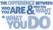 Who you are and who  you want to be difference
