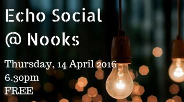 Echo social Nooks Apr 2016